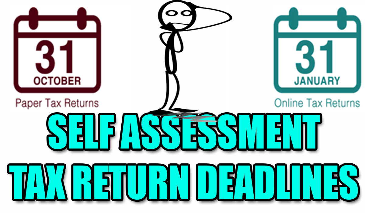 Self Assessment Tax Return Deadlines