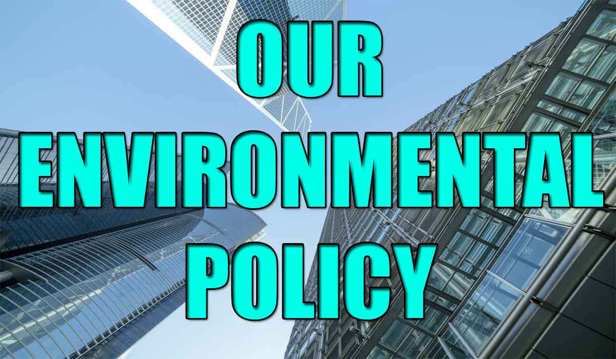 Our environmental policy